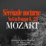 Mozart_Serenade_No6_re_majeur_k239_Serenade_Nocturne
