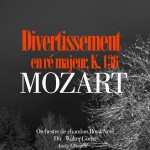 Mozart_Divertissement_re_majeur_k136