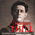 Georges thill tenor ses melodies populaires